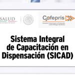 Sistema Integral de Capacitación en Dispensación (SICAD)